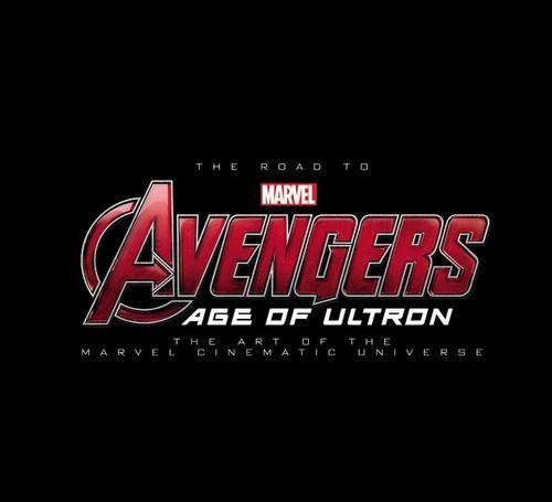 Road to Marvel's Avengers, The: Age of Ultron: The Art of the Marvel Cinematic Universe by Jess Harrold (19-May-2015) Hardcover