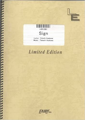Sign (NARUTO Shippuden Openings) by FLOW LBS1061 (BAND SCORE PIECE