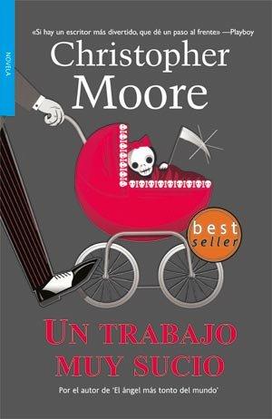 Un trabajo muy sucio/ A Dirty Job (Spanish Edition) - Christopher Moore