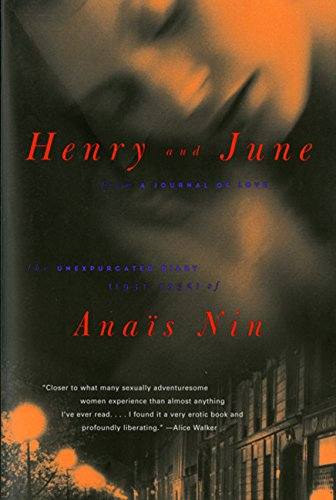 "Henry and June: From ""A Journal of Love""…"