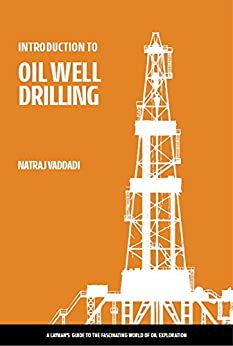 ((HOT)) INTRODUCTION TO OIL WELL DRILLING: A Layman's Guide To The Fascinating World Of Oil Exploration. event Fuller Suzuki Story ciudad Accounts