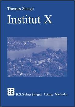 Institut X: Die Anfange Der Kern Und Hochenergiephysik in Der Ddr