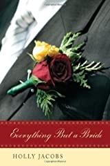 Everything But A Bride (Everything But? Book 2)