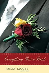 Everything But A Bride (Everything But…Series Book 2)