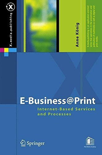 E-Business@Print: Internet-Based Services and