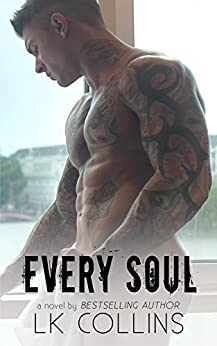 Every Soul (Every Soul Series Book 1) by [Collins, LK]