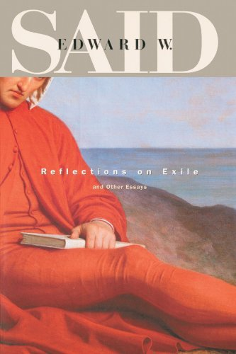 said reflections on exile and other essays Reflections on exile and other essays (convergences: inventories of the present) [edward w said] on amazoncom free shipping on qualifying offers with their.