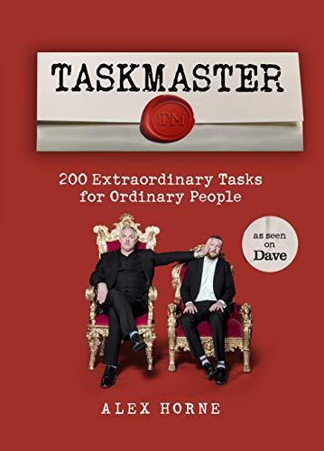 Taskmaster: 200 Extraordinary Tasks for Ordinary People by BBC Books