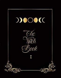 The Witch Book: O Livro da Bruxa eBook: Michely Cantagalo