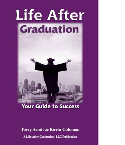 Life After Graduation: Your Guide to Success