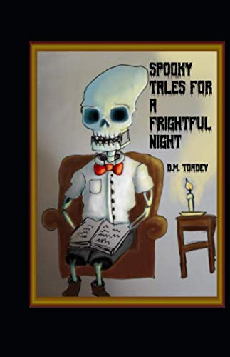 Halloween For Young Children (Spooky Tales for a Frightful Night: Stories for Children Young and Old (Spooky Tales for Frightful)