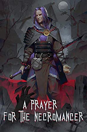 A Prayer for the Necromancer