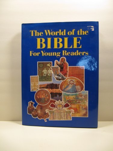 The World of the Bible for Young Readers