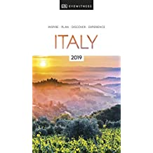 DK Eyewitness Travel Guide Italy: 2019 (EYEWITNESS TRAVEL GUIDES)