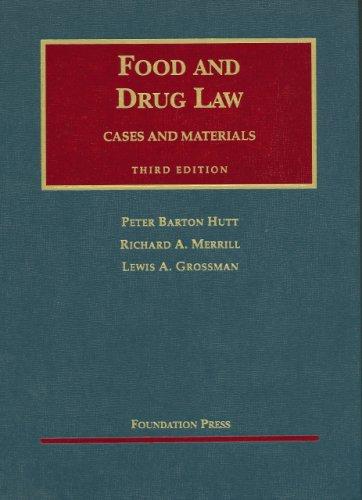 Food and Drug Law (University Casebook Series)
