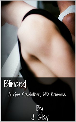 Download for free Blinded: A Gay Stepfather, MD Romance