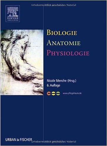 Biologie Anatomie Physiologie: Amazon.de: Nicole Menche: Bücher