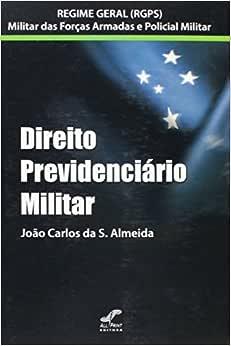 Direito Previdenciário Militar   Amazon.com.br