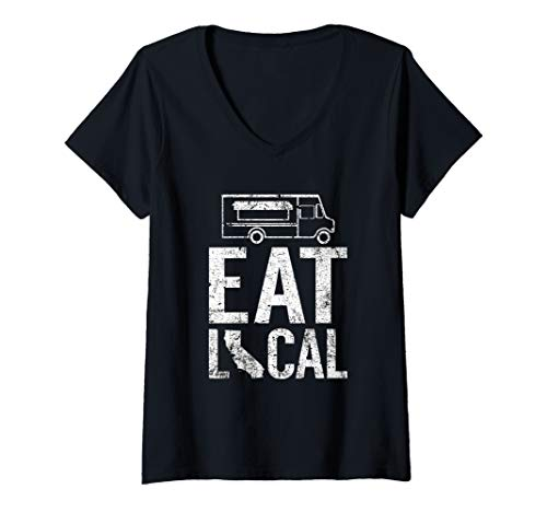 Womens Eat Local California | Vintage CA Street Food Truck Owner V-Neck T-Shirt