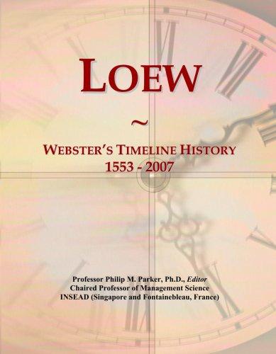 Loew: Webster's Timeline History, 1553 - 2007