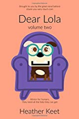 Dear Lola: volume two (color edition) Paperback