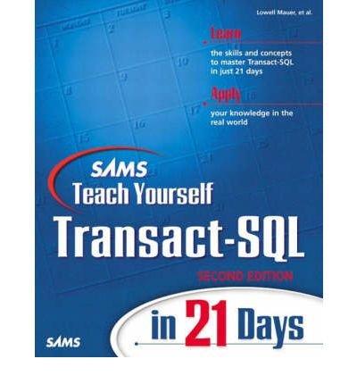 [(Sams Teach Yourself Transact-SQL in 21 Days )] [Author: David S. Solomon] [Mar-2001]