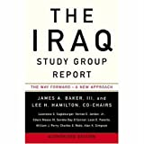 The Iraq Study Group Report, James A. Baker and Lee H. Hamilton, 0307386562