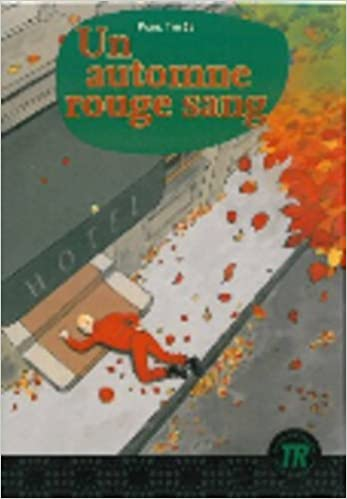 En ligne Teen Readers - French: UN Automne Rouge Sang (New Format) pdf