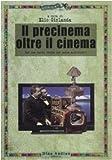 Image de Il precinema oltre il cinema. Per una nuova storia dei media audiovisivi