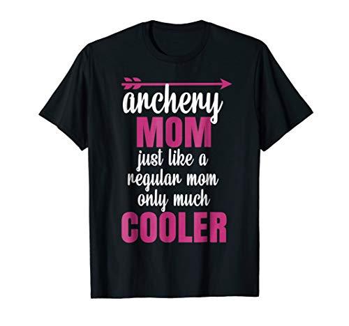 Archery Mom Shirt Archer T Shirt Arrows Gift Cooler Mother