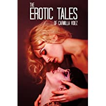 The Erotic Tales of Carmilla Voiez
