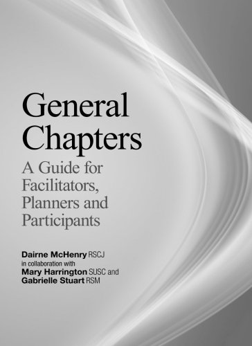 General Chapters:  A Guide for Facilitators, Planners and Participants