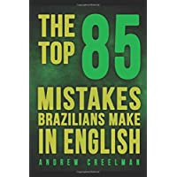 The Top 85 Mistakes Brazilians Make In English
