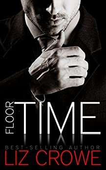Floor Time (Stewart Realty Book 1) by [Crowe, Liz]