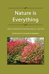 Nature is Everything - Book 2: Seeds of Wisdom for The Maturing Intellect - Book 2 Paperback