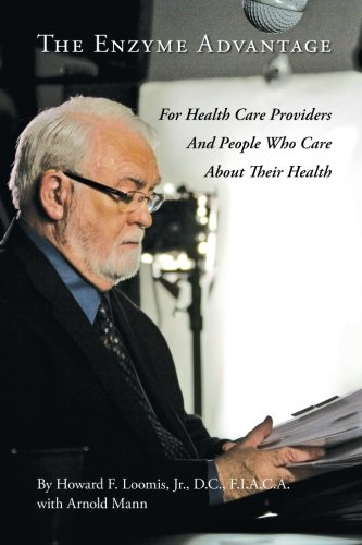 The Enzyme Advantage: For Health Care Providers And People Who Care About Their Health