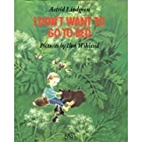 I Don't Want to Go to Bed!, Astrid Lindgren, 9129590663