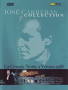 Jose Carreras Collection: La Grande Notte a Verona [Import]