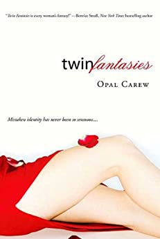 Twin Fantasies by [Carew, Opal]