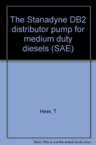 The Stanadyne DB2 distributor pump for medium duty diesels (SAE) -