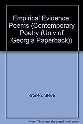 Empirical Evidence: Poems (Contemporary Poetry (Univ of Georgia Paperback))