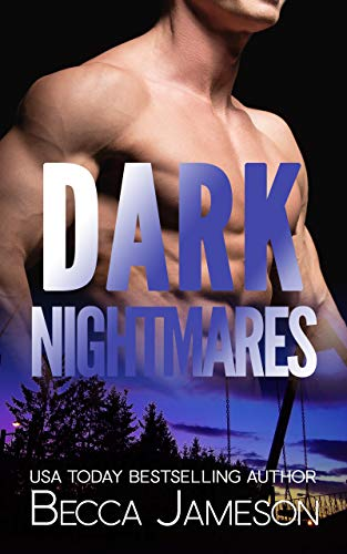 Dark Nightmares (Dark Falls, CO Romantic Thriller Book 4) (The Best Pick Up Lines For Girls)
