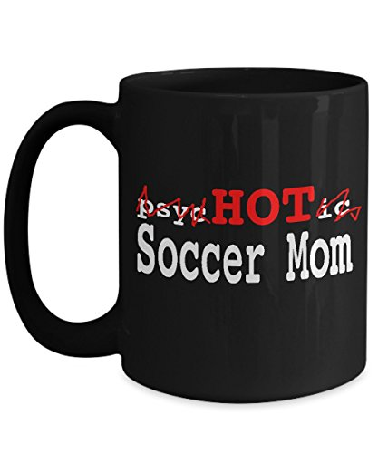 Ref And Hockey Player Costume (SOCCER MOM MUG - Psychotic Hot Soccer Mom Unique Coffee Cup - Inexpensive Mothers Day Gifts - Huge 15 Oz Size)