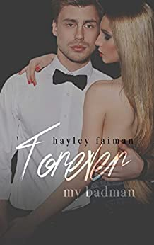 Forever my Badman (Russian Bratva Book 7) by [Faiman, Hayley]