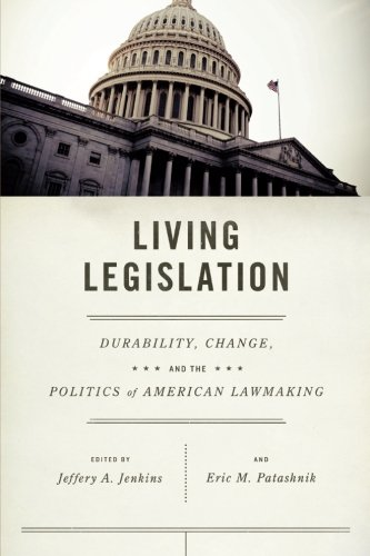 Read Online Living Legislation: Durability, Change, and the Politics of American Lawmaking ebook