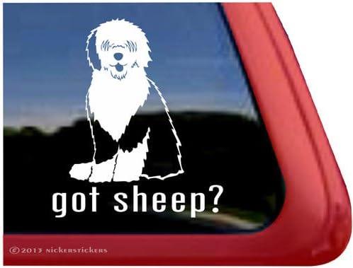 Got Sheep?High Quality Old English Sheepdog Vinyl Dog Window Decal Sticker