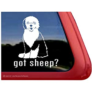 Got Sheep? ~ Old English Sheepdog Dog Vinyl Window Auto Decal Sticker 30