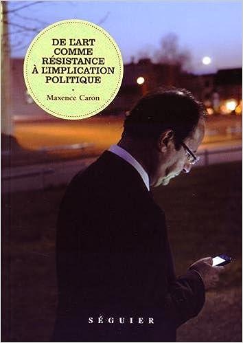 De l'art comme résistance à l'implication politique