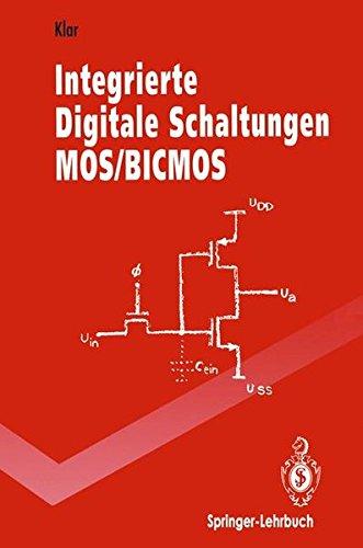 Integrierte Digitale Schaltungen MOS/BICMOS (Springer-Lehrbuch)