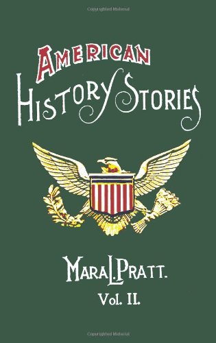 Download American History Stories, Volume II - with original illustrations pdf